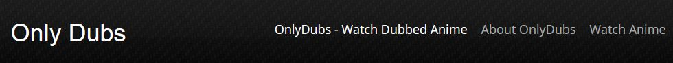 only dubs