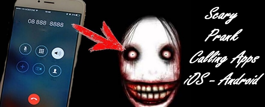 scary prank calling apps