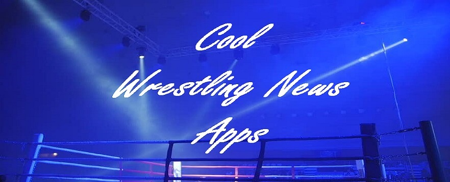 Wrestling News Apps