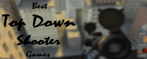 best top down shooter game