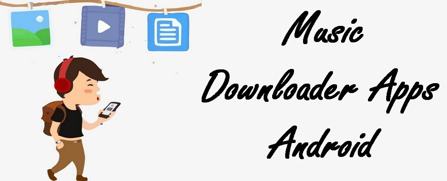 free music downloader apps for android