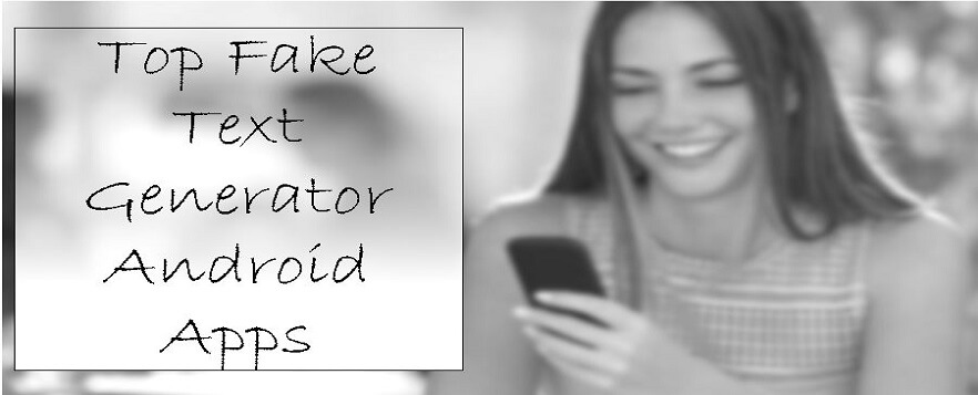 Top Fake Text Generator Android Apps