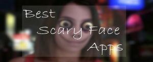 Scary Face Apps