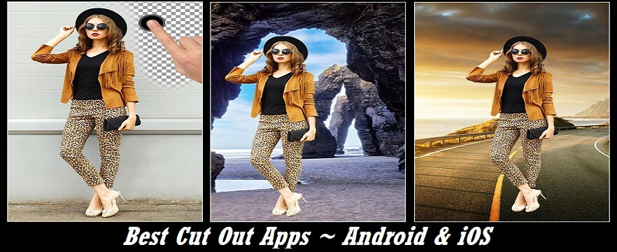 best cut out apps - android iOS