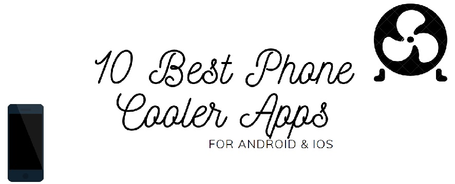 best Phone Cooler Apps - android - iOS