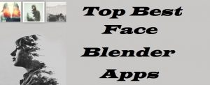 top best face blender apps