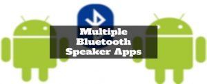 multiple bluetooth speaker apps