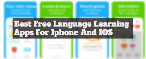10 Best Free Language learning Apps For iPhone And IOS